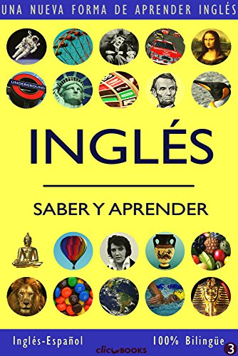 INGLÉS - SABER & APRENDER #3: Una nueva forma de aprender inglés por Clic-books Digital Media