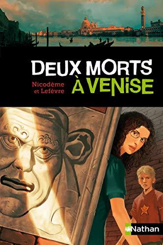 Deux morts à Venise par Béatrice Nicodème, Thierry Lefèvre