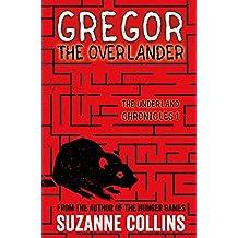 Gregor the Overlander (The Underland Chronicles)
