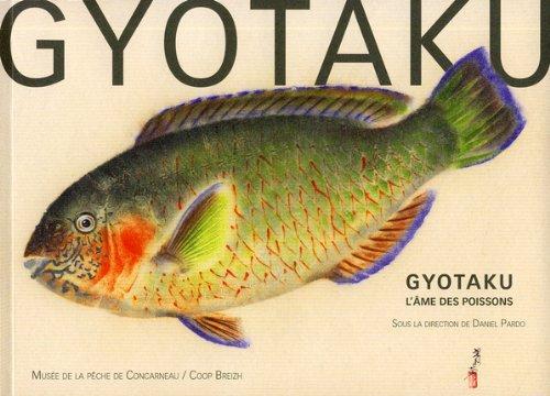 Gyotakus: L'âme des poissons