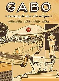 Gabo: Memorias de una vida mágica  par Oscar Pantoja