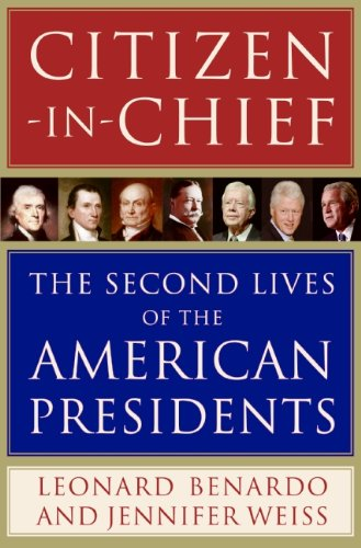 citizen-in-chief-the-second-lives-of-the-american-presidents