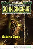 John Sinclair 2109 - Horror-Serie: Satans Guru