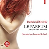 Le parfum - Histoire d'un meurtrier - Format Téléchargement Audio - 20,95 €
