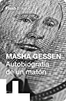 Autobiografía de un matón par Gessen