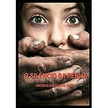 O SilÊncio Da Penha (Portuguese Edition)