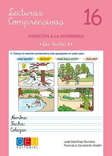 Lecturas comprensivas 16 - Leo Textos X por José Martínez Romero
