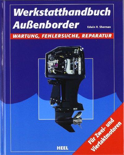 Preisvergleich Produktbild Werkstatthandbuch Außenborder: Wartung, Fehlersuche, Reparatur