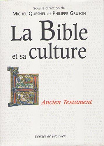 La Bible et sa culture, tome 1 : Ancien Testament