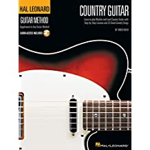Country Guitar: Learn to Play Rhythm and Lead Country Guitar With Step-by-step Lessons and 23 Great Country Songs + CD