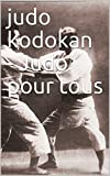 judo kodokan judo pour tous