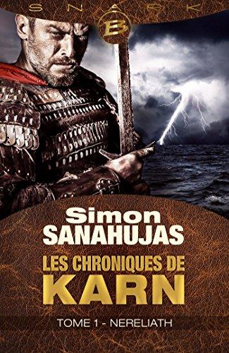Nereliath: Les Chroniques de Karn, T1 par Simon Sanahujas