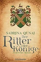 Der Ritter der Könige: Ein Geraldines-Roman 3 - Historischer Roman