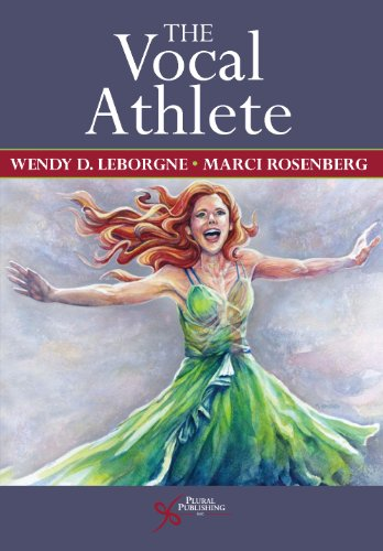 The Vocal Athlete por Wendy LeBorgne
