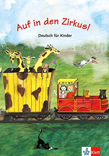 Auf in den Zirkus! Libro del alumno (ALL NIVEAU SCOLAIRE TVA 5,5%)