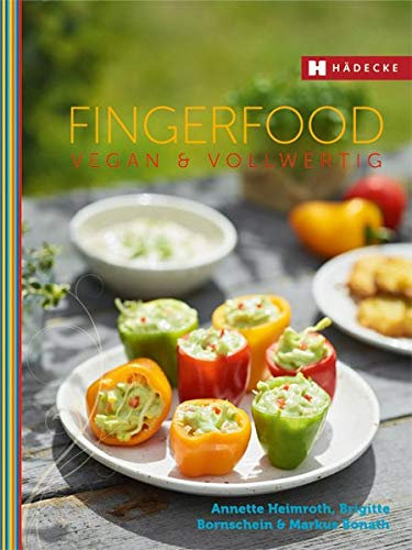 Preisvergleich Produktbild Fingerfood vegan & vollwertig (Vegan & vollwertig genießen)