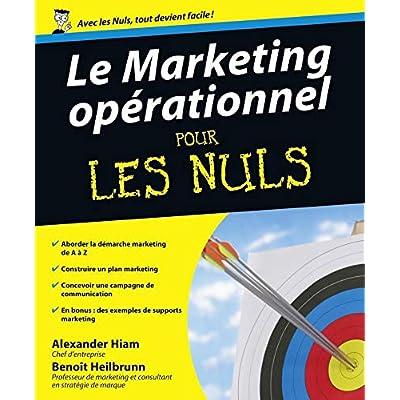 Le Marketing opérationnel Pour les nuls