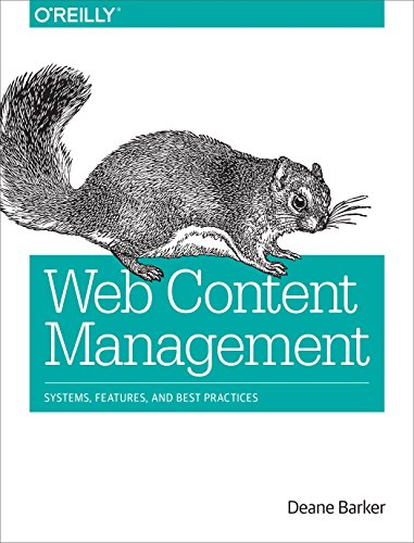 Web Content Management: Systems, Features, and Best Practices (English Edition)