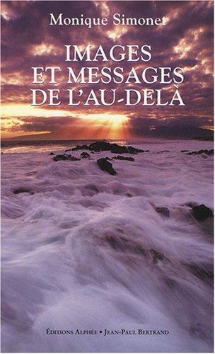Images et messages de l'au-delà : La transcommunication