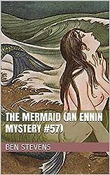 The Mermaid (An Ennin Mystery #57)