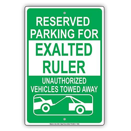 Schild, Aluminium, Motiv: Reserved Parking For Exalted Linuler Unauthorized Vehicle Towed 8