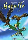 De mal en pis : Garulfo. 2 | Ayroles, Alain (1968-....). Auteur