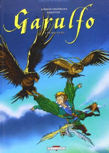 Garulfo, tome 2 : De mal en pis