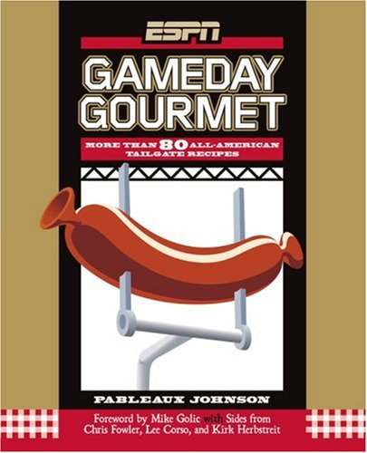 espn-gameday-gourmet-more-than-80-all-american-tailgate-recipes