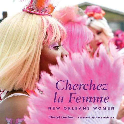 (Cherchez La Femme: New Orleans Women)