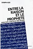 Entre la raison et le prophète : essai sur la religion des druzes