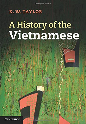 E K Taylor (A History of the Vietnamese (Cambridge Concise Histories))