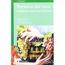 Turismo del vino: Análisis de casos internacionales (Manuales)