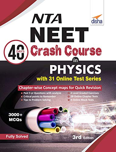 NTA NEET 40 Days Crash Course in  Physics with 31 Online Test Series