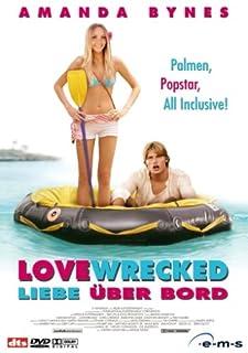 Lovewrecked - Liebe über Bord