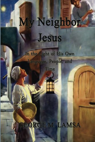 My Neighbor Jesus (English Edition)