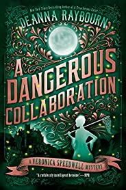 A Dangerous Collaboration (A Veronica Speedwell Mystery Book 4) (English Edition)