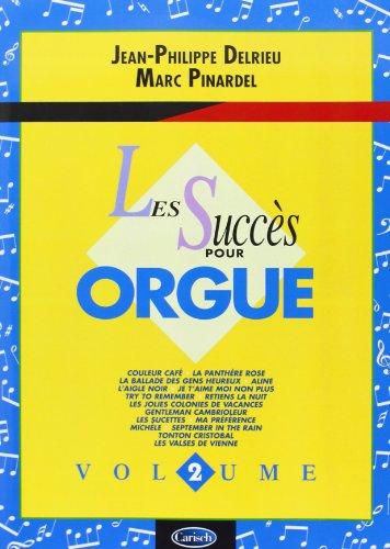 Succès pour Orgue Vol.2 par Delrieu Jean-Philippe