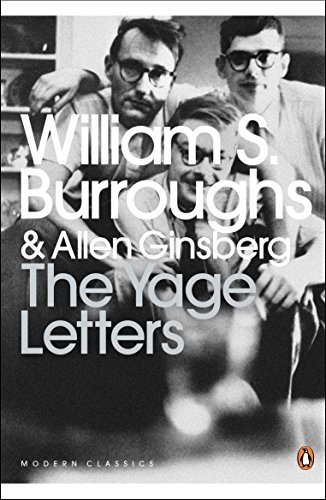 The Yage Letters: Redux (Penguin Modern - Mark Book Bell,
