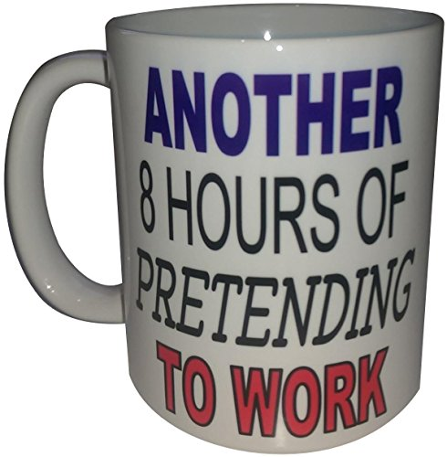 Another 8 Hours Of Pretending To Work Novelty Coffee Mug Office Equipment List Gift Ideas Funny Mugs