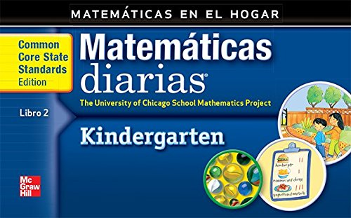 Grade K: Mathematics at Home Book 2/Matemáticas En El Hogar, Libro 2 (Everyday Math) por Max Bell