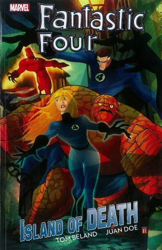Fantastic Four: Island of Death by Beland, Tom (2013) Paperback