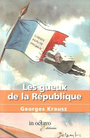 Les gueux de la République