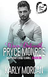 Win a Date with Pryce Monroe: Book One (Hollywood's Most Eligible Season One 1)