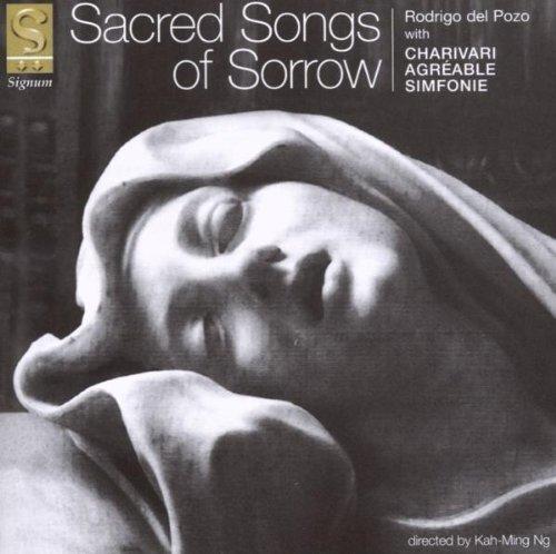 Chants Sacrés Sur la Douleur / Ensemble Charivari Agréable