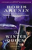The Winter Queen: A Novel (An Erast Fandorin Mystery) by Boris Akunin (2004-03-09) - Boris Akunin