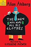 The Man Who Wore All His Clothes (The Gaskitts)
