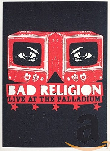 Bad Religion - Live at the Palladium (Los Angeles)