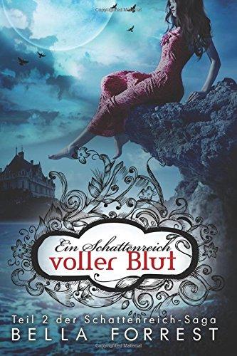 Das Schattenreich der Vampire 2: Ein Schattenreich voller Blut: Volume 2