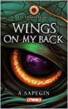 Wings on my Back (The Dragon Inside Book 2) (English Edition)