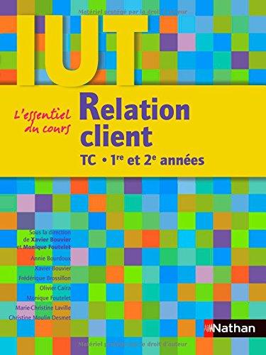 Relation client : DUT TC 1re et 2e années